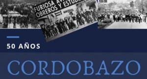 Lee más sobre el artículo 50 Aniversario del cordobazo