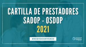 Lee más sobre el artículo CARTILLA DE PRESTADORES MÉDICOS 2021